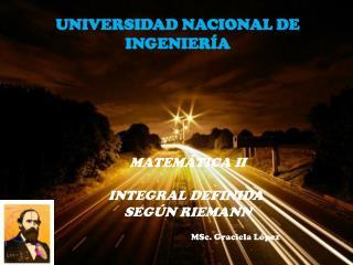 MATEMÁTICA II INTEGRAL DEFINIDA  SEGÚN RIEMANN