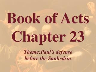 Book of Acts  Chapter 23