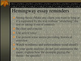 Hemingway essay reminders
