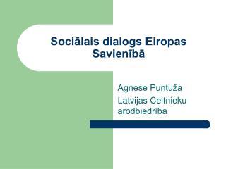 Sociālais dialogs Eiropas Savienībā