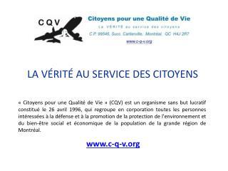 LA V RIT  AU SERVICE DES CITOYENS