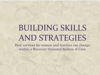 Building Skills and strategies