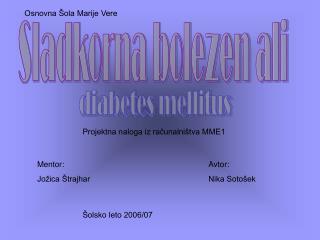 Sladkorna bolezen ali