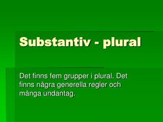 Substantiv - plural