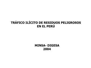 TR�FICO IL�CITO DE RESIDUOS PELIGROSOS  EN EL PER�