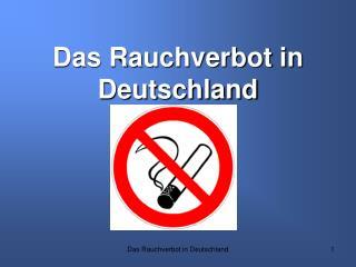 Das Rauchverbot in Deutschland