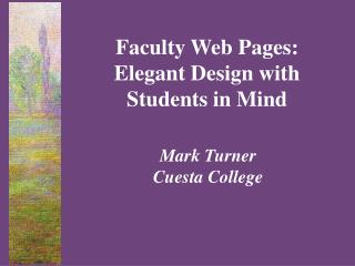 Faculty Web Pages: Elegant Design with Students in Mind