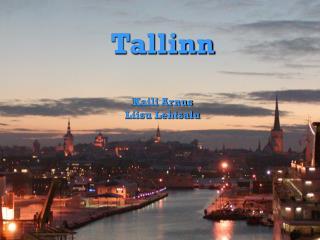 Tallinn Kaili Arnus Liisu Lehtsalu