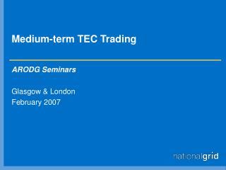 Medium-term TEC Trading