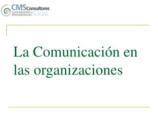 La Comunicación en las organizaciones