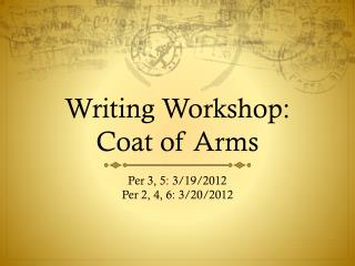 Writing Workshop:  Coat of Arms