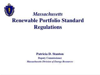 Massachusetts  Renewable Portfolio Standard Regulations