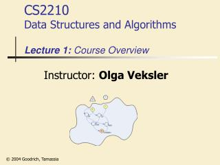 CS2210 Data Structures and Algorithms Lecture 1:  Course Overview