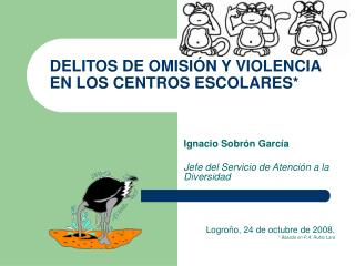 DELITOS DE OMISIÓN Y VIOLENCIA EN LOS CENTROS ESCOLARES*