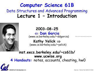 2003-08-25   Dan Garcia (cs.berkeley/~ddgarcia)
