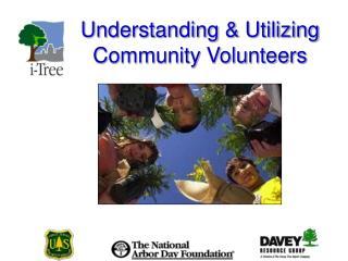 Understanding & Utilizing Community Volunteers