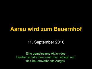 Aarau wird zum Bauernhof