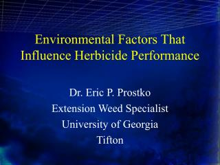 Environmental Factors That Influence Herbicide Performance