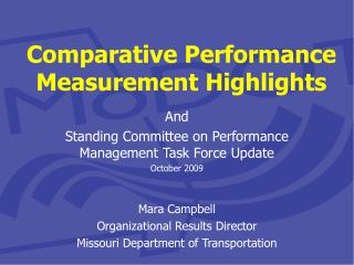Comparative Performance Measurement Highlights