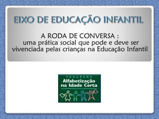 EIXO DE EDUCAÇÃO INFANTIL