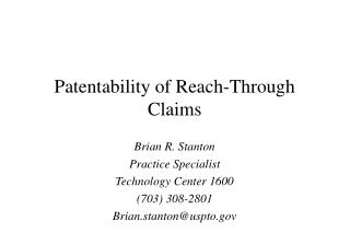 Patentability of Reach-Through Claims