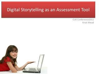Digital Storytelling as an Assessment Tool