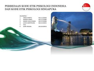 PERBEDAAN KODE ETIK PSIKOLOGI INDONESIA  DAN KODE ETIK PSIKOLOGI SINGAPURA