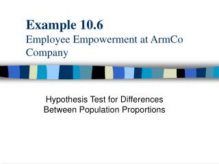 Example 10.6 Employee Empowerment at ArmCo Company