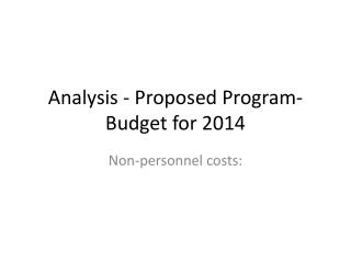 Analysis - Proposed Program-Budget for 2014