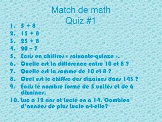Match de math  Quiz #1