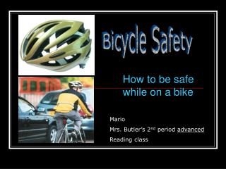 How to be safe while on a bike