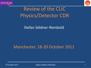 Review of the CLIC Physics/Detector CDR