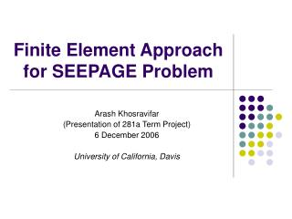 Finite Element Approach for SEEPAGE Problem