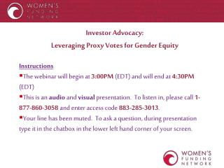 Investor Advocacy:  Leveraging Proxy Votes for Gender Equity