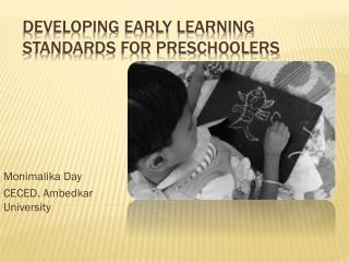 Developing Early Learning Standards for Preschoolers