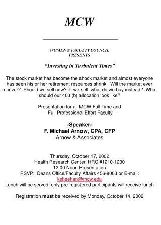 "MCW WOMEN'S FACULTY COUNCIL PRESENTS ""Investing in Turbulent Times"""