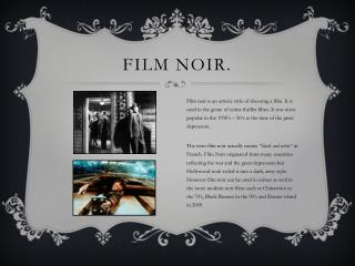 Film Noir.