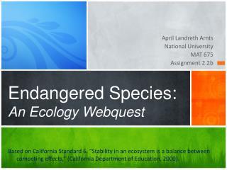 Endangered Species:  An Ecology Webquest