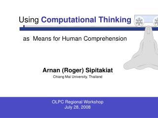 Arnan (Roger) Sipitakiat Chiang Mai University, Thailand
