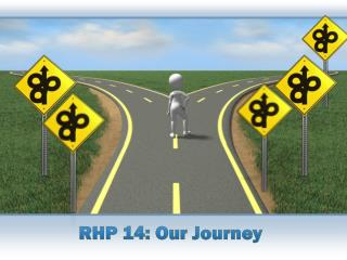 RHP 14: Our Journey