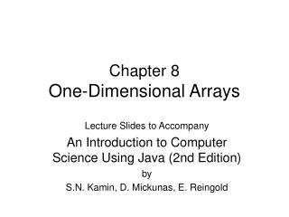 Chapter 8 One-Dimensional Arrays