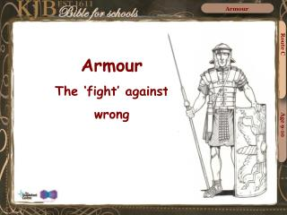 Armour The 'fight' against  wrong
