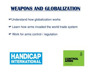 WEAPONS AND GLOBALIZATION