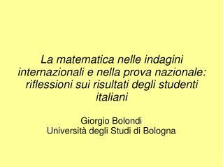 La matematica nelle indagini internazionali e nella prova nazionale: