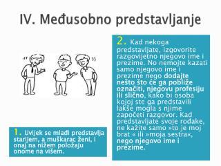 IV. Međusobno predstavljanje