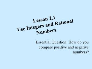 Lesson 2.1 Use Integers and Rational Numbers