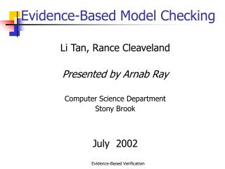 Evidence-Based Model Checking