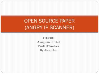 OPEN SOURCE PAPER (ANGRY IP SCANNER)