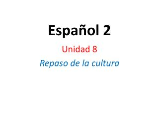 Espa�ol 2