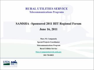 RURAL UTILITIES SERVICE Telecommunications Programs